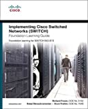 img - for Implementing Cisco IP Switched Networks (SWITCH) Foundation Learning Guide: Foundation learning for SWITCH 642-813 (Foundation Learning Guides) book / textbook / text book