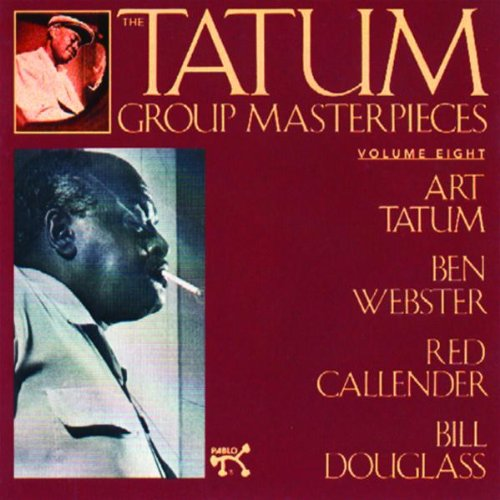 The Tatum Group Masterpieces, Vol. 8 by Art Tatum and Ben Webster