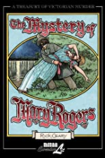 The Mystery of Mary Rogers (Treasury of Victorian Murder (Graphic Novels))