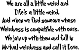 Dr. Seuss - We are all a little weird and Life's a - wall art quote nursery baby saying