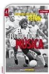 El f�tbol tiene m�sica (Deportes (cor...
