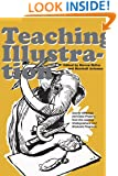 Teaching Illustration: Course Offerings and Class Projects from the Leading Graduate and Undergraduate Programs