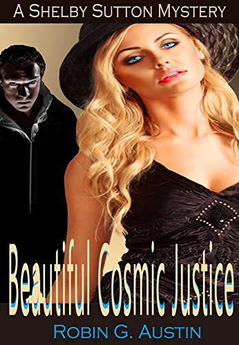 Beautiful Cosmic Justice  by Robin G. Austin