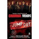 Criminal Minds: Jump Cut ~ Max Allan Collins