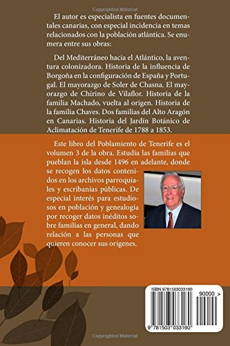 Libro del Poblamiento de Tenerife. Tomo II. Volumen 3: Estudio del manuscrito de don Juan Pérez Santos y don José María de las Casas sobre libros parroquiales y escribanías.: Volume 3