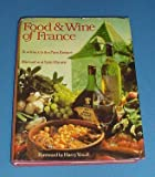 Food and Wine of France: Bordeaux to the Pays Basque (0671059688) by Michael Brown