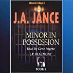 Minor in Possession: J. P. Beaumont Series, Book 8 (       UNABRIDGED) by J. A. Jance Narrated by Gene Engene
