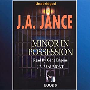 Minor in Possession: J. P. Beaumont Series, Book 8 | [J. A. Jance]