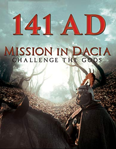 141 A.D. - Mission in Dacia