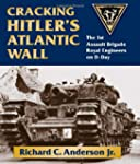 Cracking Hitler's Atlantic Wall: The...