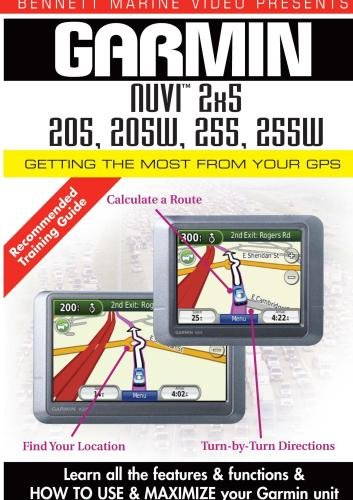 Garmin Getting the Most From Your GPS: NUVI 2x5, 205, 205W, 255, 255W, DVD