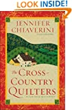 The Cross-Country Quilters: An Elm Creek Quilts Novel (The Elm Creek Quilts Book 3)