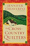 Search : The Cross-Country Quilters: An Elm Creek Quilts Novel (The Elm Creek Quilts)