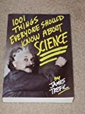 1001 Things Everyone Should Know About Science (0385247958) by Trefil, James