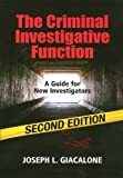 img - for By Joseph L. Giacalone The Criminal Investigative Function - (2nd Second Edition) [Paperback] book / textbook / text book