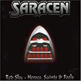 Red Sky/Heroes, Saints And Fools by Saracen (2007-03-27)