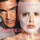 The Skin I Live In: La piel que habito (Original Motion Picture Soundtrack)