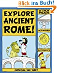 Explore Ancient Rome!: 25 Great Proje...