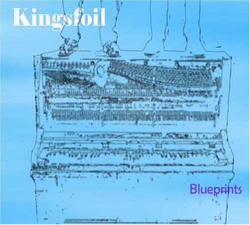 Blueprints by Kingsfoil (2004-06-04)