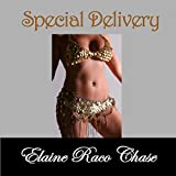 Special Delivery ~ Elaine Raco Chase