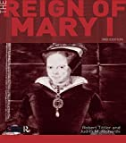 img - for The Reign of Mary I (Seminar Studies) book / textbook / text book