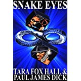 Snake Eyes ~ Paul  Dick