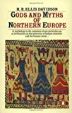 Gods and Myths of Northern Europe (0140136274) by Davidson, Hilda Roderick Ellis