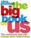 The Big Book of Us: The Workbook That Will Change Your Relationships