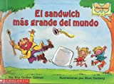 El Sandwich Mas Grande Del Mundo (Spanish Edition) (0590408844) by Gelman, Rita Golden