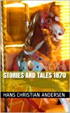 Stories and tales 1870