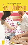 That Thing Called Love (Razor Bay Book 1)
