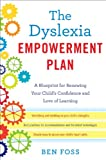 The Dyslexia Empowerment Plan: A