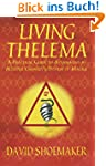 Living Thelema: A Practical Guide to...