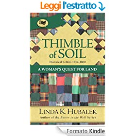 Thimble of Soil: A Woman's Quest for Land (Trail of Thread Series Book 2) (English Edition)