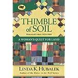 Thimble of Soil: A Woman's Quest for Land (Trail of Thread Series Book 2) ~ Linda K. Hubalek
