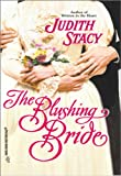 img - for The Blushing Bride (Historical, 521) book / textbook / text book