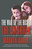 img - for The War of the Roses - The Children book / textbook / text book