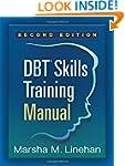 DBT� Skills Training Manual, Second E...
