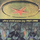 Joy 1967 - 1990 - Ultra Vivid Scene