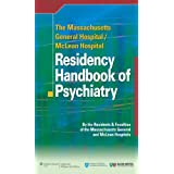 The Massachusetts General Hospital/McLean Hospital Residency Handbook of Psychiatry