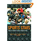 Sport Stars: The Cultural Politics of Sporting Celebrity