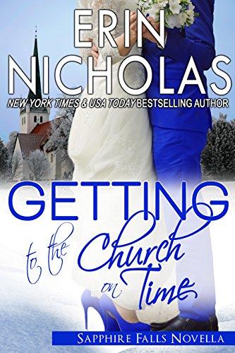 Erin Nicholas - Getting to the Church On Time: a Sapphire Falls novella