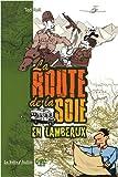 La route de la soie en lambeaux (French Edition) (2849530557) by Rall, Ted