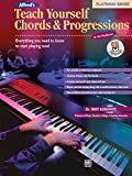 Alfred's Teach Yourself Chords and Progressions at the Keyboard: Everything You Need to Know to Start Playing Now!, Book and Cd