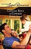 Coulda Been A Cowboy (Harlequin Large Print Super Romance) (0373781679) by Novak, Brenda