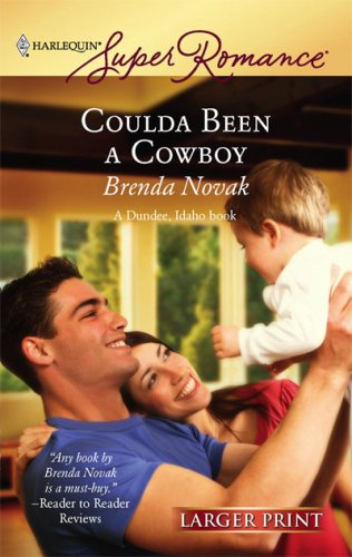 Coulda Been a Cowboy (Larger Print Superromance)