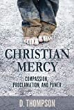 Christian Mercy - Compassion, Proclamation, and Power