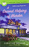 A Second Helping of Murder: A Comfort Food Mystery