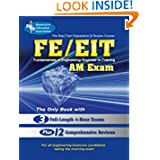 FE - EIT: AM (Engineer in Training Exam) (Engineering (FE/EiT) Test Preparation)