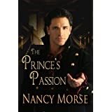 THE PRINCE'S PASSION ~ Nancy Morse